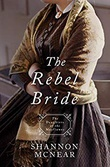 """The Rebel Bride Daughters of The Mayflower #10"" av Shannon McNear"