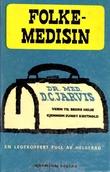 """""""Folkemedisin en leges veiledning til bedre helse"""" av D.C. Jarvis"""