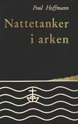 """""""Nattetanker i Arken"""" av Poul Hoffmann"""