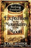 """Expedition to the Mountains of the Moon (Burton Swinburne)"" av Mark Hodder"