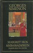 """""""Maigret hos ambassadøren"""" av Georges Simenon"""