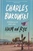"""""""Ham on Rye A Novel"""" av Charles Bukowski"""