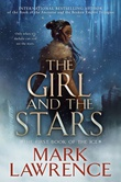"""""""The Girl and the Stars The Book of the Ice, Book 1"""" av Mark Lawrence"""