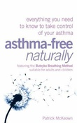 """Asthma Free Naturally Everything you need to know to take control of your asthma"" av Patrick McKeown"