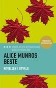 """""""Alice Munros beste noveller i utvalg"""" av Alice Munro"""