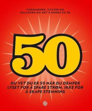 50 år humor 50 års hilsen 50 år humor