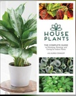 """House Plants The complete guide to choosing, growing and caring for indoor plants"" av Lisa Eldred Steinkopf"