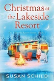 """Christmas at the Lakeside Resort The Lakeside Resort Series Book 1"" av Susan Schild"