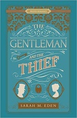 """The Gentleman and the Thief Proper Romance Victorian"" av Sarah M. Eden"