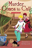 """Murder Comes to Call A Beryl and Edwina Mystery #4"" av Jessica Ellicott"