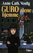 """""""Guro alene hjemme"""" av Anne-Cath. Vestly"""