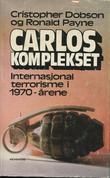 """""""Carloskomplekset Internasjonal terrorisme i 1970-årene"""" av Cristopher Dobson"""
