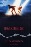 """""""Frosten, tredje dag"""" av John Marsden"""