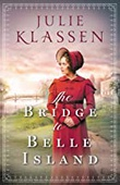 """The Bridge to Belle Island"" av Julie Klassen"