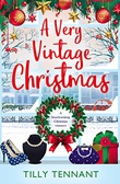 """A Very Vintage Christmas An Unforgettable Christmas Book 1"" av Tilly Tennant"