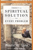 """""""There's a Spiritual Solution to Every Problem"""" av Wayne W. Dyer"""