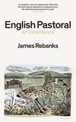 """English pastoral an inheritance"" av James Rebanks"