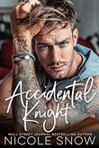 """Accidental Knight A Marriage Mistake Romance"" av Nicole Snow"