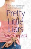 """Pretty little liars"" av Sara Shepard"