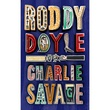 """Charlie Savage"" av Roddy Doyle"