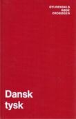 """""""Dansk-Tysk Ordbog"""" av Ernst & Bork, Egon Kaper"""