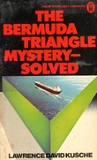 """The Bermuda Triangle Mystery Solved"" av Lawrence David Kusche"
