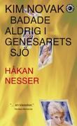 """Kim Novak badade aldrig i Genesarets sjo"" av Hakan Nesser"