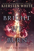 """Bright we burn And I darken, book 3"" av Kiersten White"