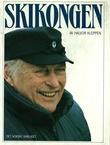 """""""Skikongen kong Olav, 80 år på ski"""" av Halvor Kleppen"""