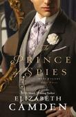 """The Prince of Spies Hope & Glory book 3"" av Elizabeth Camden"