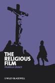 """""""Religious Film Christianity and the Hagiopic"""" av Pamela Grace"""