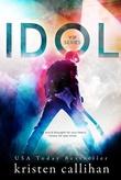 """""""Idol VIP #1"""" av Kristen Callihan"""
