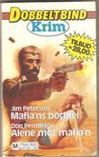 """""""Dobbel Krim Mafia'ns Boeddel / Alene mot Mafien"""" av Jim Peterson"""