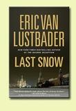 """Last snow"" av Eric Van Lustbader"