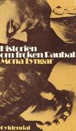 """Historien om frøken Raubal"" av Mona Lyngar"