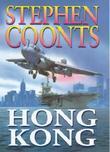 """""""Hong Kong"""" av Stephen Coonts"""