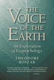 """Voice of the Earth An Exploration of Ecopsychology"" av Theodore Roszak"