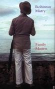 """Family matters"" av Rohinton Mistry"
