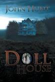 """""""Doll House"""" av John Hunt"""