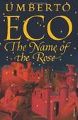 """""""The name of the rose"""" av Umberto Eco"""