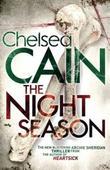 """The night season"" av Chelsea Cain"