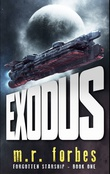 """Exodus Forgotten Starship - Book one"" av M. R. Forbes"