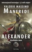 """""""Alexander - skjebnens sønn"""" av Valerio Massimo Manfredi"""