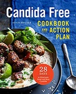"""The Candida Free Cookbook and Action Plan 28 Days to Fight Yeast and Candida"" av Sondi Bruner"