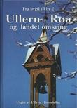 """""""Ullern - Røa og landet omkring"""" av Øivind Rødevand"""