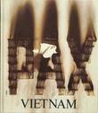 """""""Vietnam ISBN 82-525-0773-3 Opplag 7000"""" av Arvid Torgeir Lie"""