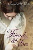 """Friends and Foes The Jonquil Brothers #1"" av Sarah M. Eden"