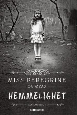 """""""Miss Peregrine og øyas hemmelighet"""" av Ransom Riggs"""