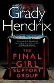 """""""The Final Girl Support Group"""" av Grady Hendrix"""