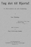 """""""Tag det til Hjerte ! Henvendelse til alle Folkeslag"""" av Leo (Lev Nikolaevič) Tolstoj"""